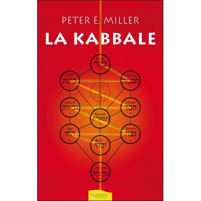 La Kabbale - Peter E. Miller