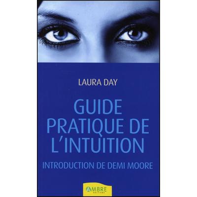 Guide Pratique de l'Intuition - Laura Day