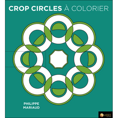 Crop Circles à Colorier - Philippe Mariaud