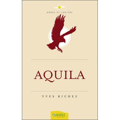 Aquila - Yves Richez