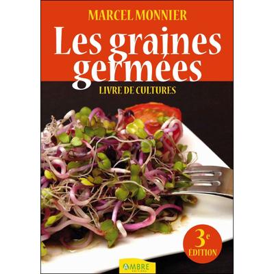 Les Graines Germées - Livre de Cultures - Marcel Monnier