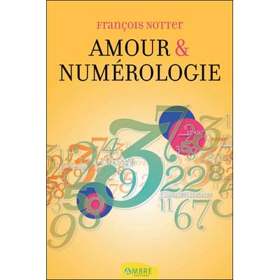 Amour & Numérologie - François Notter