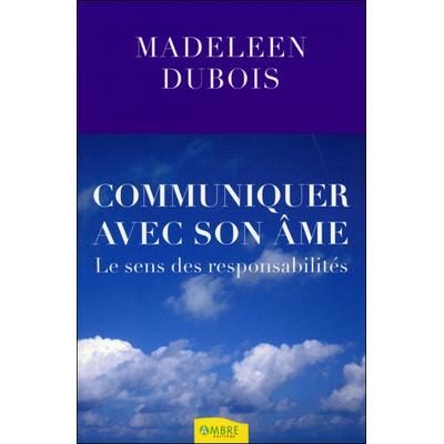 Communiquer Avec son Âme - Madeleen Dubois
