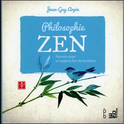 Philosophie Zen - Jean-Guy Arpin