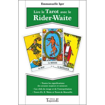 Lire le Tarot Avec le Rider-Waite - Emmanuelle Iger