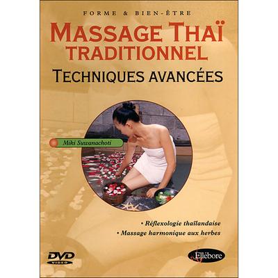 Massage Thaï Traditionnel Techniques Avancées - Miki Suwanachoti