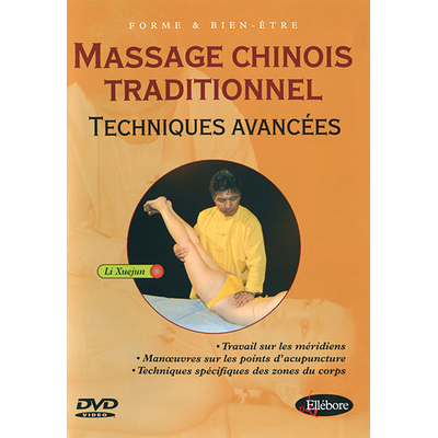 Massage Chinois Techniques Avancées - Li Xuejun