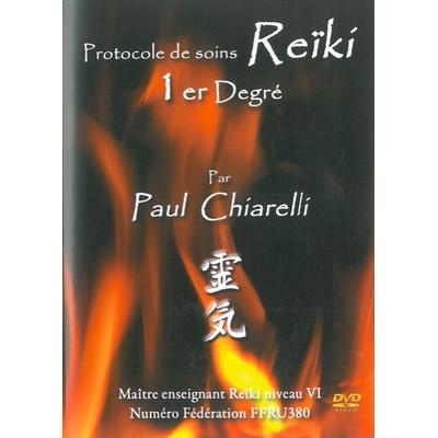 Protocole de Soins Reïki - 1er Degré - Paul Chiarelli