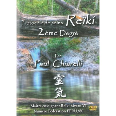 Protocole de Soins Reïki - 2ème Degré - Paul Chiarelli