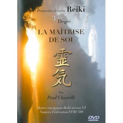 Protocoles de Soins Reïki - 3ème Degré - Paul Chiarelli
