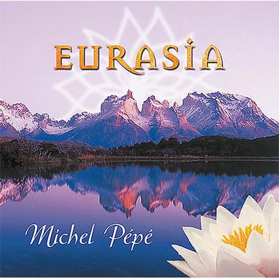 Eurasia - Michel Pépé