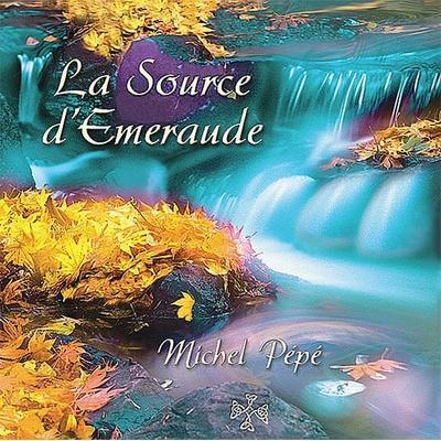 La Source d'émeraude - Michel Pépé
