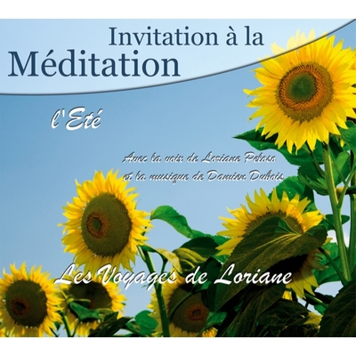 Invitation à la Méditation - L' Eté - Loriane Peloso