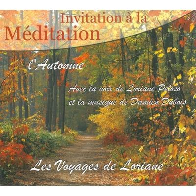 Invitation à la Méditation - L' Automne - Loriane Peloso