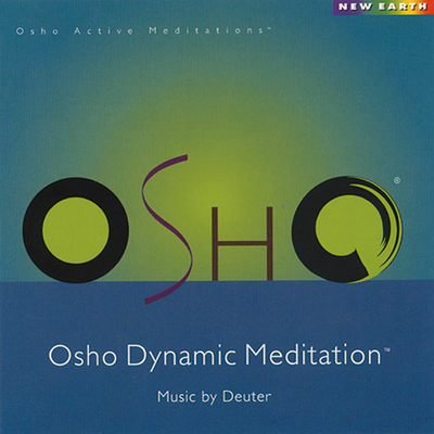 Osho Dynamic Meditation - Osho / Deuter