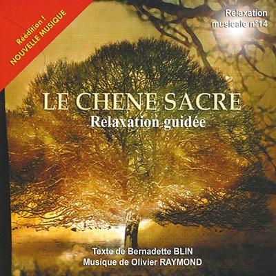 Le Chêne Sacré - Blin/Raymond