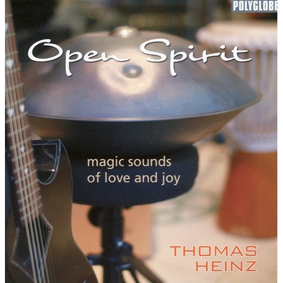 Open Spirit : Magic Sounds of Love and Joy - Thomas & Heinz