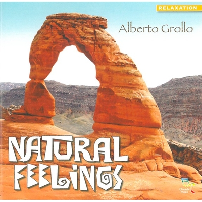 Natural Feelings -  Alberto Grollo