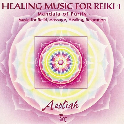 Healing Music for Reiki 1 - Aeoliah