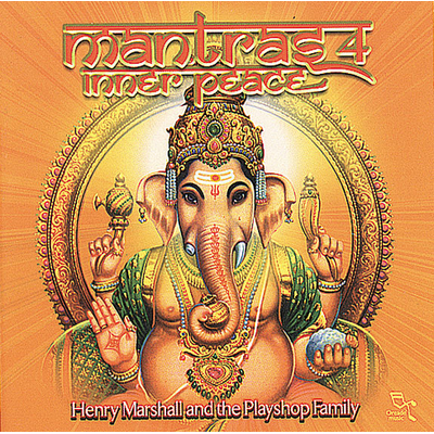 Mantras 4 Inner Peace - Henry Marshall