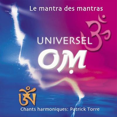 Universel Om - Patrick Torre