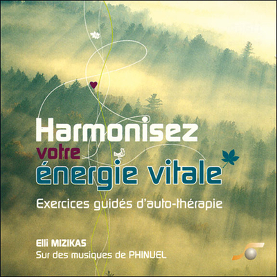 Harmonisez Votre Energie Vitale - Elli Mizikas