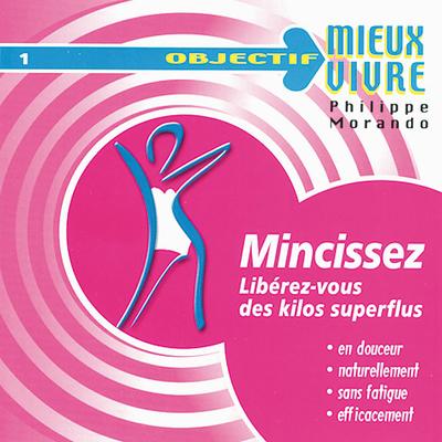Mincissez - Philippe Morando