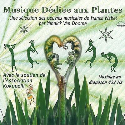 Musique Dédiée aux Plantes - Franck Nabet