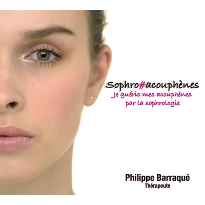 Sophro#acouphènes - Philippe Barraqué