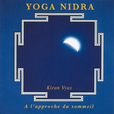 Yoga Nidra - Kiran Vyas
