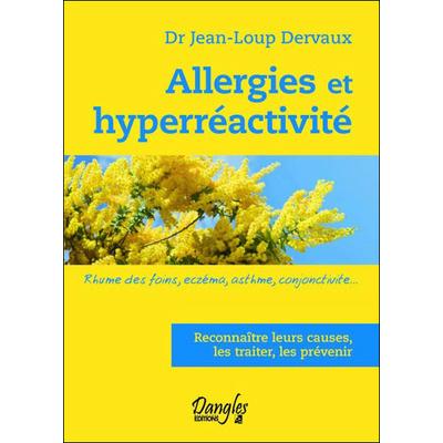 Allergies et Hyperréactivité - Dr. Jean-Loup Dervaux