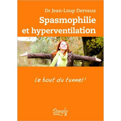 Spasmophilie et Hyperventilation -  Dr. Jean-Loup Dervaux