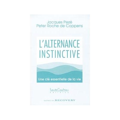 Alternance Instinctive - Jacques Dr. Pezé