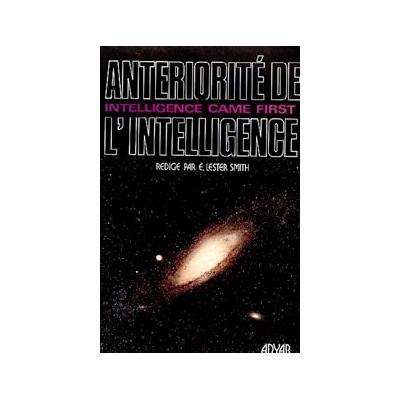 Antériorité de l'Intelligence -  E. Lester-Smith