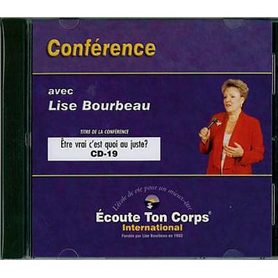 Etre Vrai C'est Quoi au Juste ? Lise Bourbeau