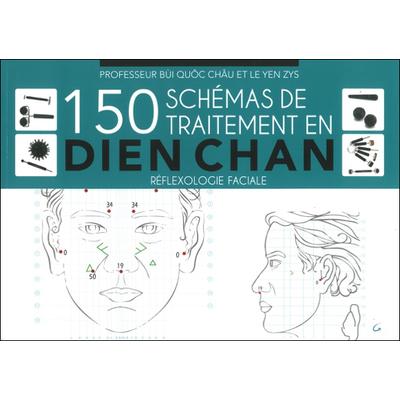 150 Schémas de Traitement en Dien Chan - Pr. Bùi Quôc Chàu