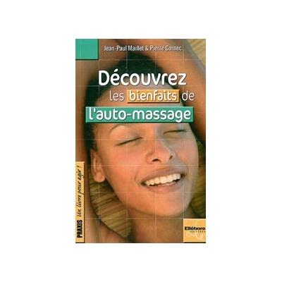 Découvrez les Bienfaits de l'Auto-Massage - Maillet & Cornec
