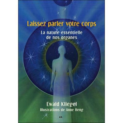 Laissez Parler Votre Corps - Ewald Kliegel & Anne Heng