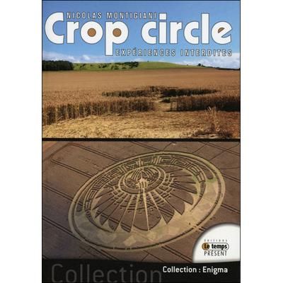 Crop circle - Expériences Interdites - Nicolas Montigiani