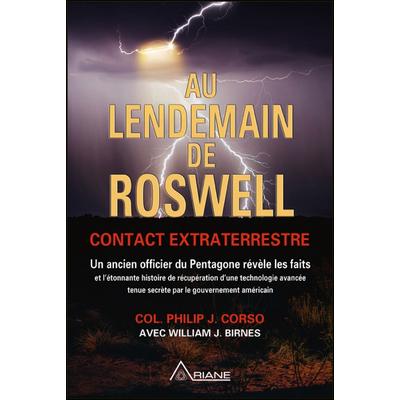 Au Lendemain de Roswell - Contact Extraterrestre - Col. Philip J. Corso