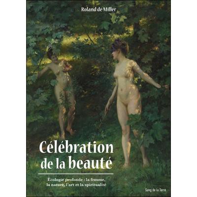 Célébration de la Beauté - Roland de Miller