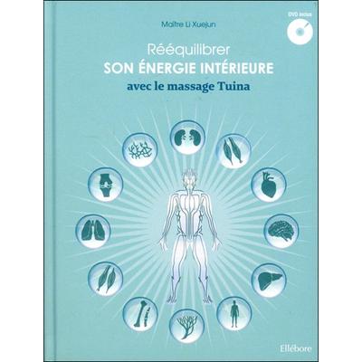 Rééquilibrer son Energie Intérieure Avec le Massage Tuina - Maître Li Xuejun