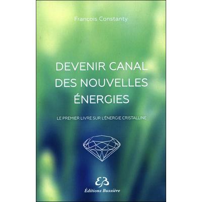 Devenir Canal des Nouvelles Energies - François Constanty