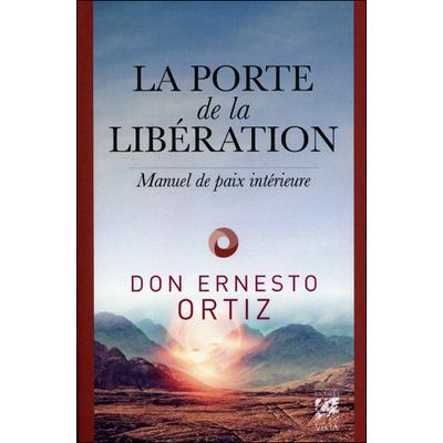 La Porte de la Libération - Don Ernesto Ortiz