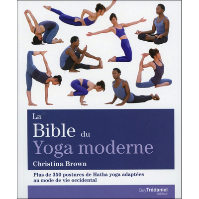 La Bible du Yoga Moderne - Christina Brown