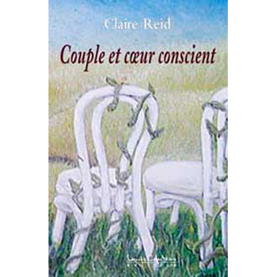 Couple et Coeur Conscient - Etes-vous T.2 - Claire Reid