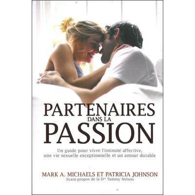 Partenaires dans la Passion - Mark A. Michaels