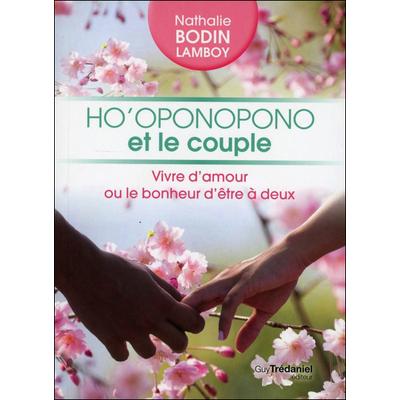 Ho'Oponopono et le Couple - Nathalie Bodin Lamboy