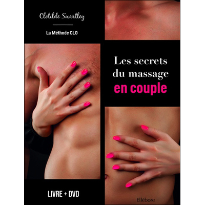 Les Secrets du Massage en Couple - Clotilde Swartley