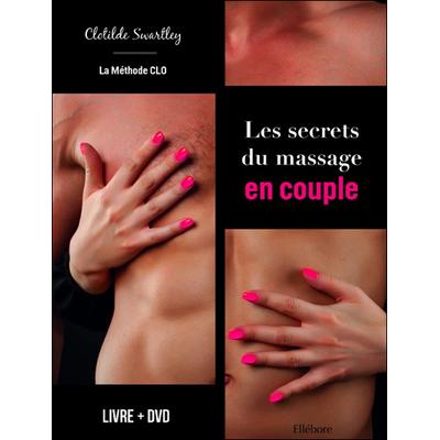 Les Secrets du Massage en Couple - Clotilde Swartley
